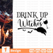 Drink up witches SVG vector bundle - Svg Ocean