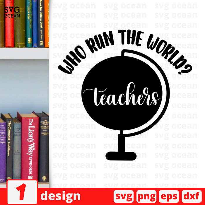 Who run the world? Teachers  SVG vector bundle - Svg Ocean