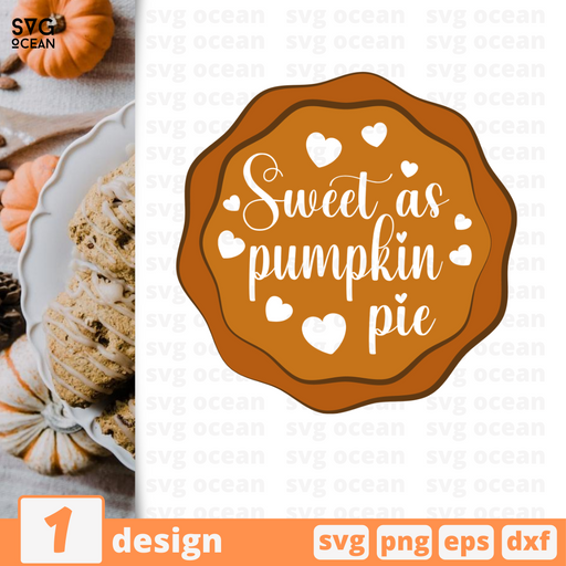 Sweet as pumpkin pie SVG vector bundle - Svg Ocean