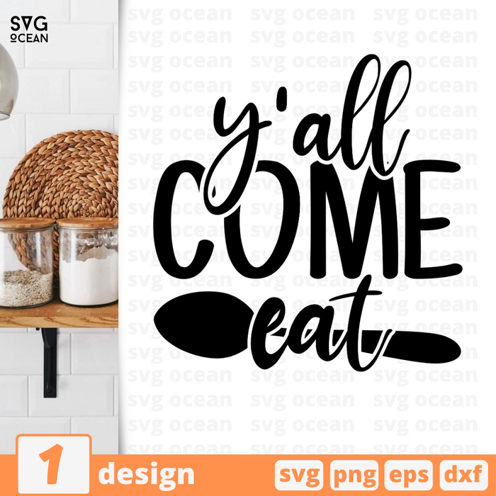 y'all come eat SVG vector bundle - Svg Ocean