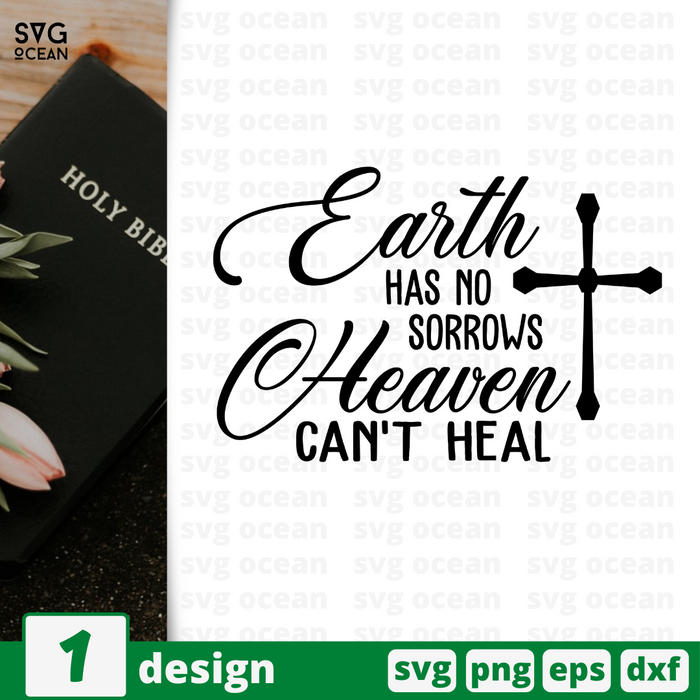 Earth has no sorrows Heaven can't heal SVG vector bundle - Svg Ocean