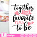 Together is our favorite place to be SVG vector bundle - Svg Ocean
