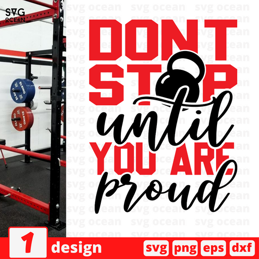 Don't stop until you are proud SVG vector bundle - Svg Ocean
