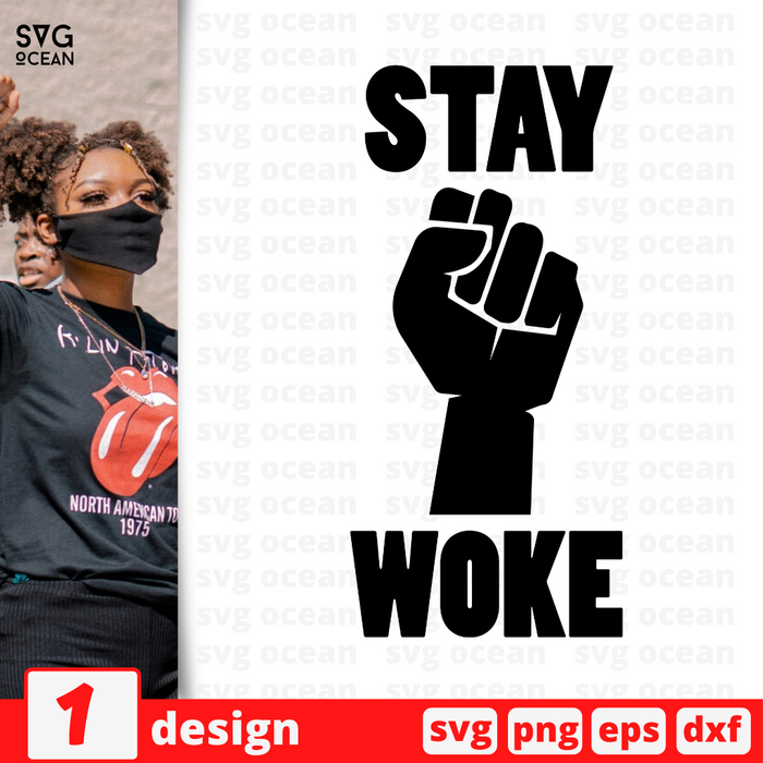 Stay woke SVG vector bundle - Svg Ocean