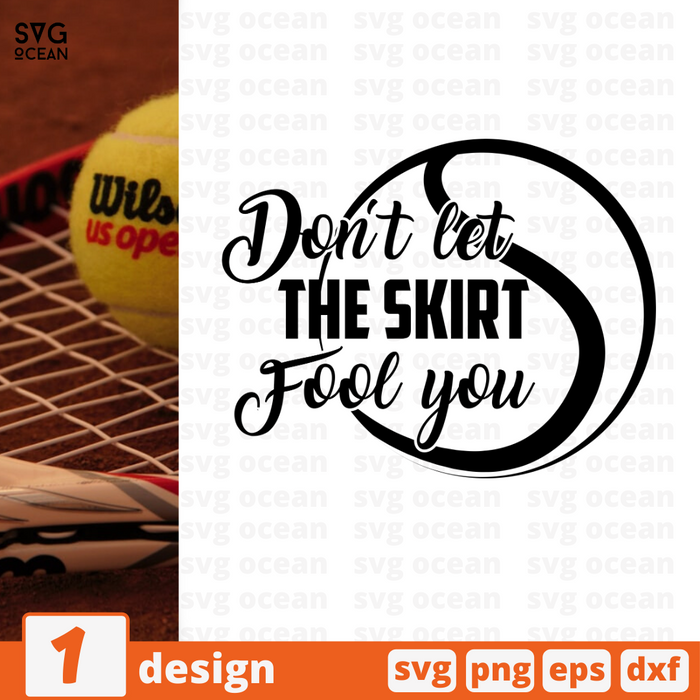 Don't let the skirt Fool you SVG vector bundle - Svg Ocean