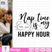 Nap time is my happy hour SVG vector bundle - Svg Ocean