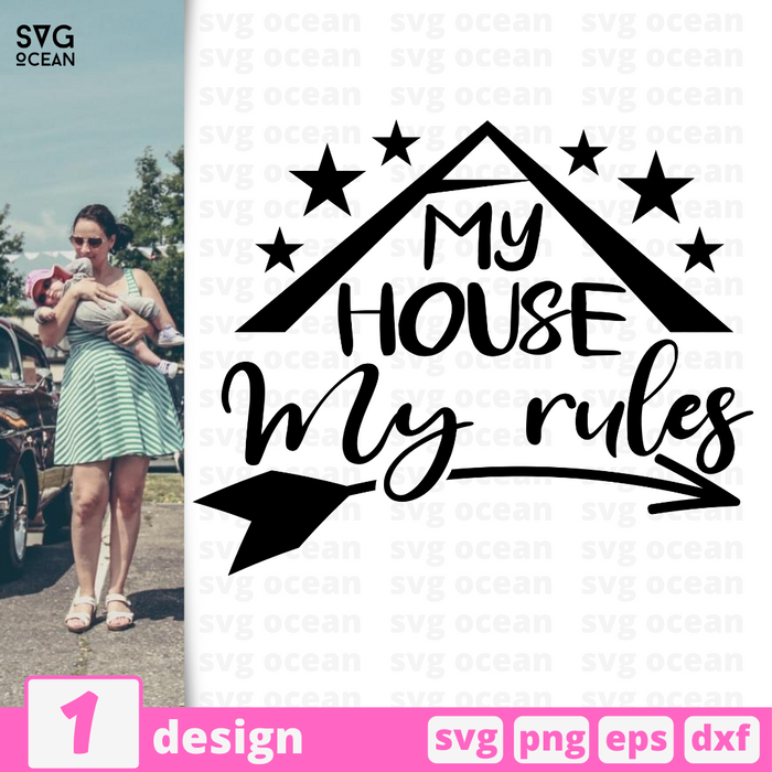 My house My rules SVG vector bundle - Svg Ocean