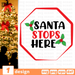 Santa stops here SVG vector bundle - Svg Ocean