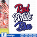 Red White Blue SVG vector bundle - Svg Ocean