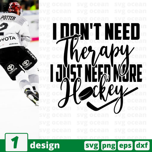 I don't need therapy I just need more hockey SVG vector bundle - Svg Ocean