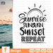 Sunrise Sunburn Sunset Repeat SVG vector bundle - Svg Ocean