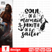 Soul of a mermaid Mouth of a sailor SVG vector bundle - Svg Ocean