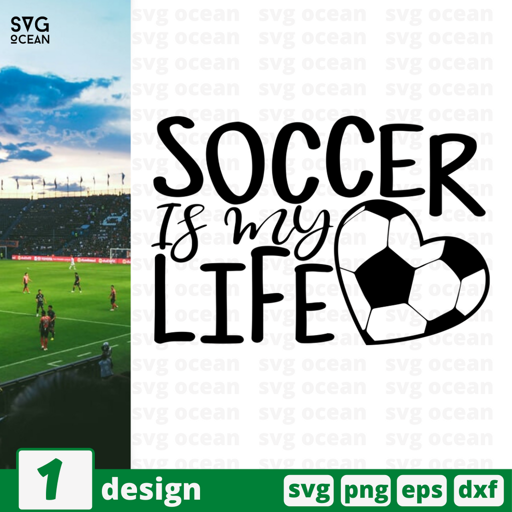 Soccer is my life SVG vector bundle - Svg Ocean