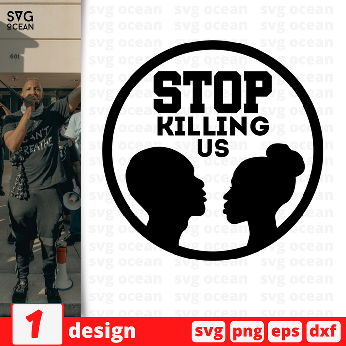 Stop killing us SVG vector bundle - Svg Ocean