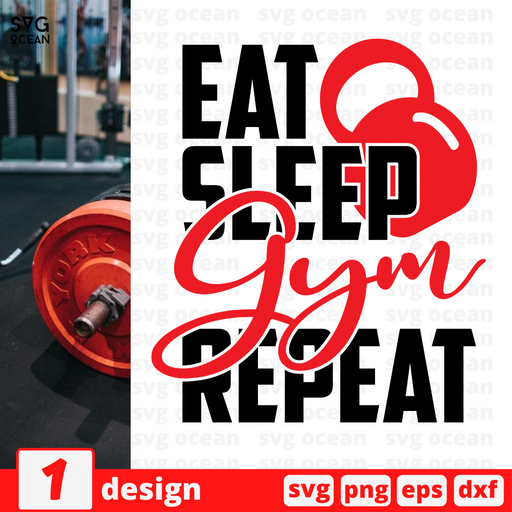 Eat Sleep Gym Repeat SVG vector bundle - Svg Ocean