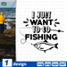 I just  want to go fishing SVG vector bundle - Svg Ocean