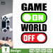 Game On World Off SVG vector bundle - Svg Ocean