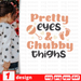 Pretty eyes and chubby thighs SVG vector bundle - Svg Ocean