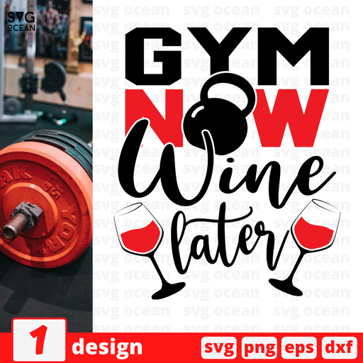 Gym now wine later SVG vector bundle - Svg Ocean