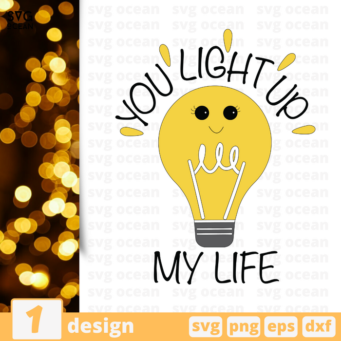 Free Light quote SVG printable cut file You light up my life - Svg Ocean