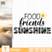 Free Sunshine quote SVG printable cut file Food friends sunshine - Svg Ocean