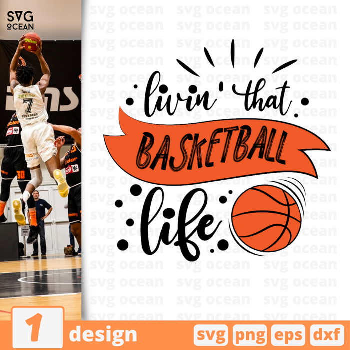Livin' that basketball life SVG vector bundle - Svg Ocean