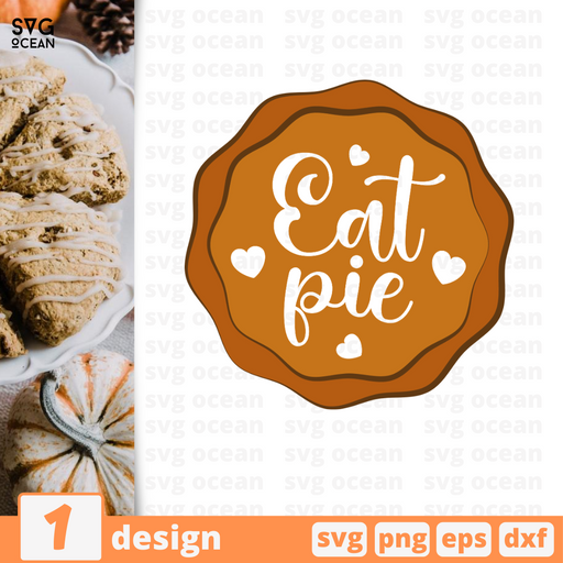 Eat pie SVG vector bundle - Svg Ocean