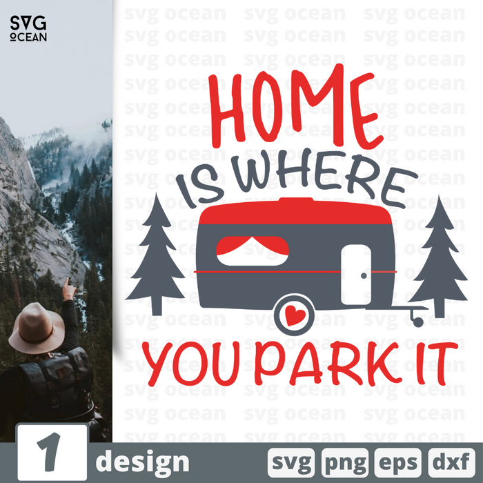 Free Trailer quote SVG printable cut file Home is where you park it - Svg Ocean
