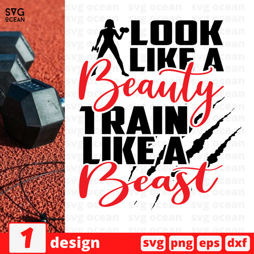 Look like a Beauty Train like a Beast SVG vector bundle - Svg Ocean