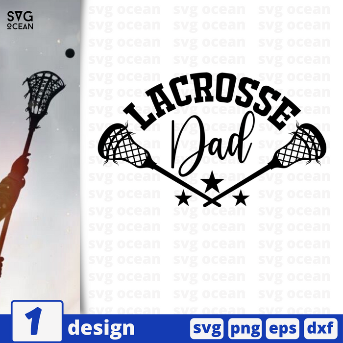 Lacrosse dad SVG vector bundle - Svg Ocean