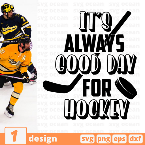It's always good day for hockey SVG vector bundle - Svg Ocean