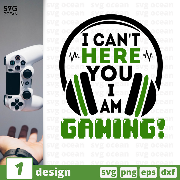 I can't here you I am gaming! SVG vector bundle - Svg Ocean