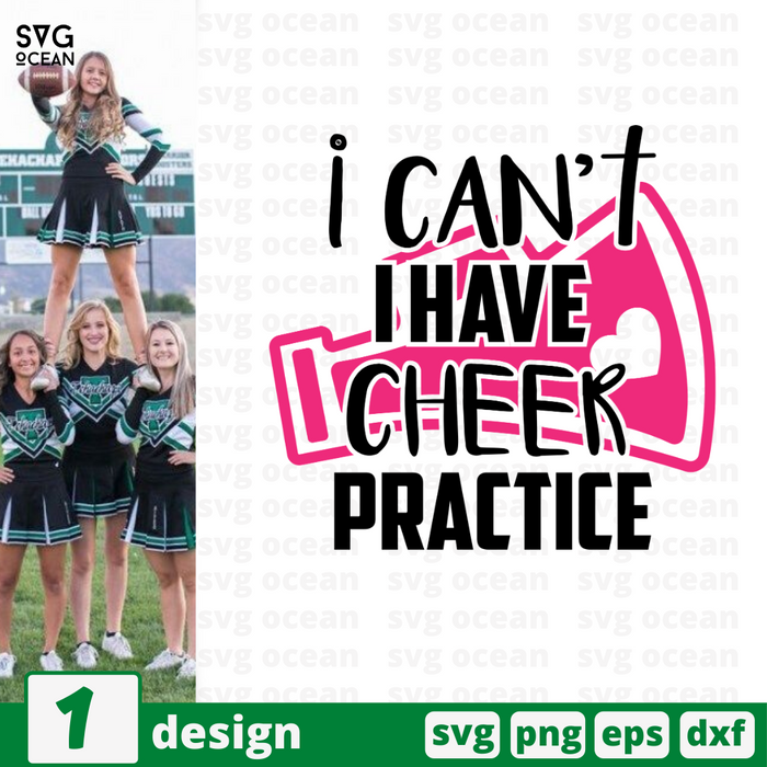 I can't I have cheer practice SVG vector bundle - Svg Ocean