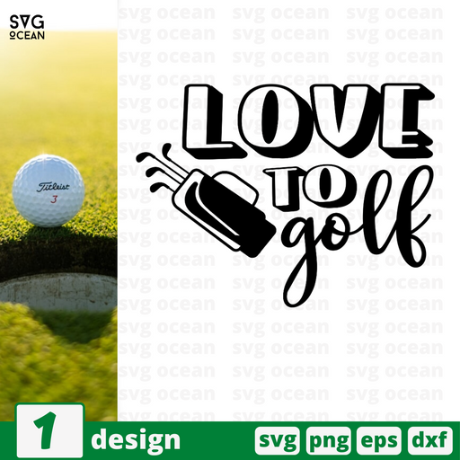 Love to golf SVG vector bundle - Svg Ocean