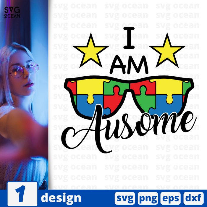 I am ausome SVG vector bundle - Svg Ocean