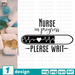 Free Nurse quote SVG printable cut file Nurse - Svg Ocean