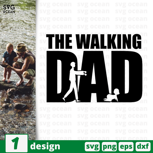 The Walking Dad SVG bundle - Svg Ocean