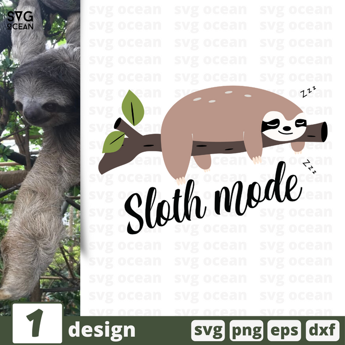 Free Sloth mode quote SVG printable cut file Sloth mode- Svg Ocean