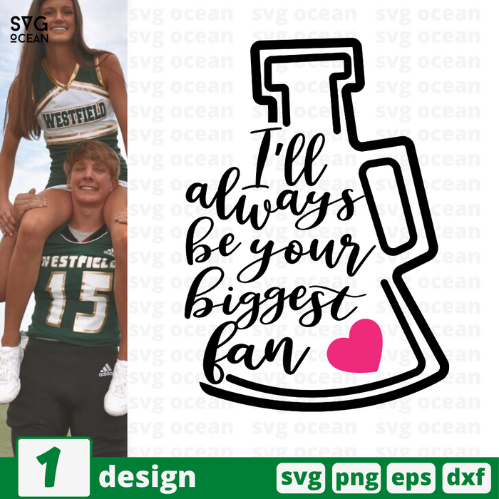 I'll always be your biggest fan SVG vector bundle - Svg Ocean