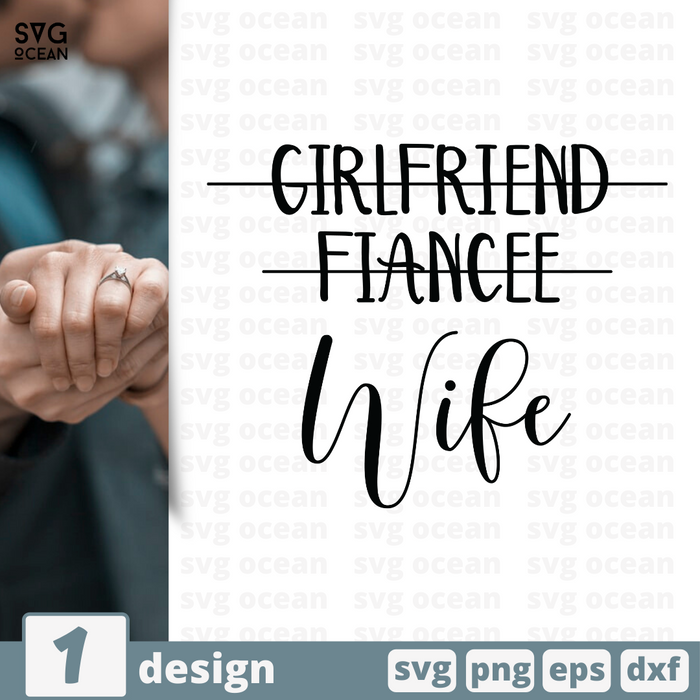 Free Wife quote SVG printable cut file Girl friend fiancee wife - Svg Ocean