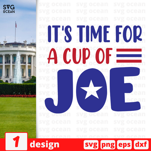 It's time for A cup of Joe SVG vector bundle - Svg Ocean