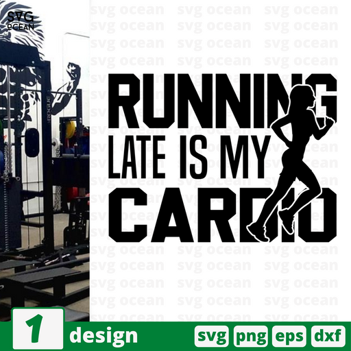 Running late is my cardio SVG vector bundle - Svg Ocean