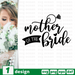 Mother of the bride SVG vector bundle - Svg Ocean