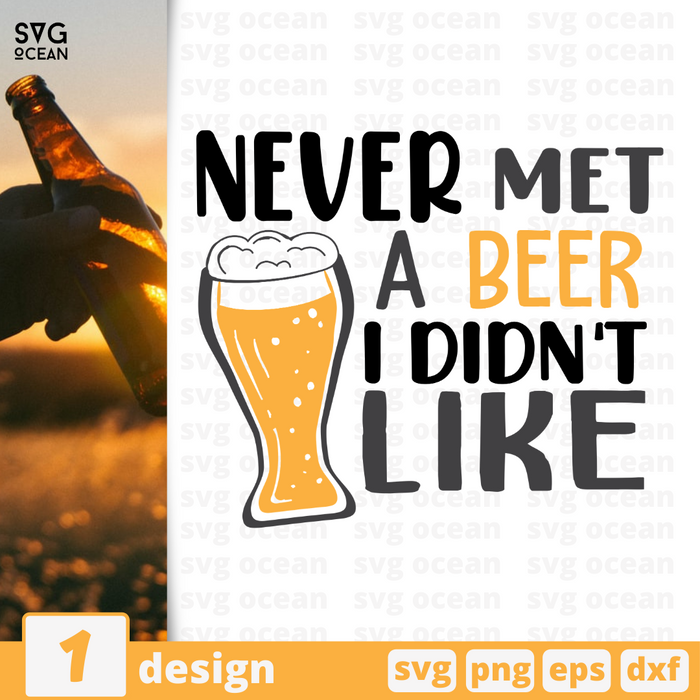 Never met a beer I didn't like SVG vector bundle - Svg Ocean