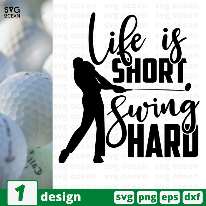 Life is short Swing hard SVG vector bundle - Svg Ocean
