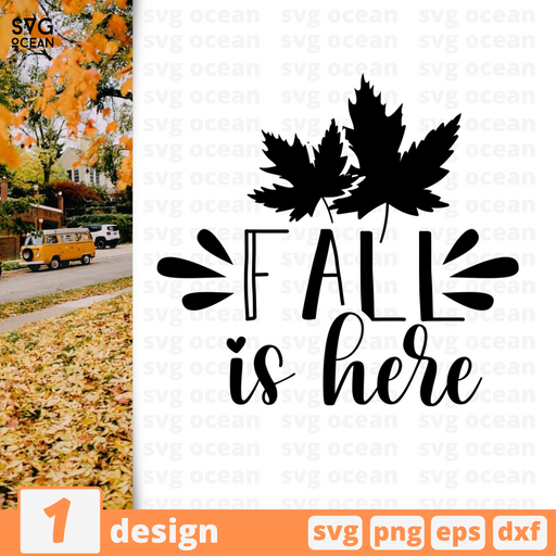 Fall is here SVG vector bundle - Svg Ocean