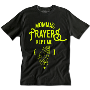 Momma's Prayers Tee (B)