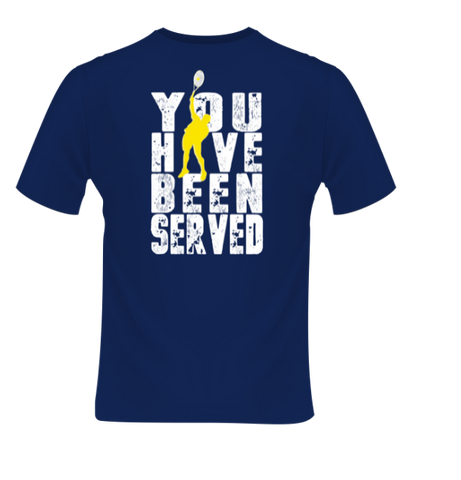Unisex Sport T-Shirt - White You Have Been Served Logo