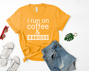 I Run On Coffee And Ketones Short-Sleeve Unisex T-Shirt (White print)