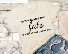 Load image into Gallery viewer, Don't Blame The Fats Short-Sleeve Unisex T-Shirt (Black print)